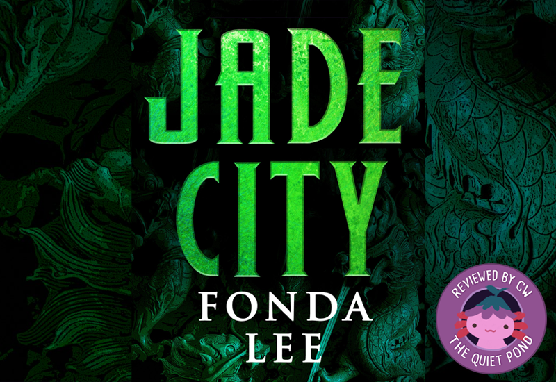 Text: JADE CITY, Fonda Lee. Round 'button' on bottom-right showing