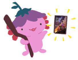Xiaolong the pink axolotl, wearing an upside down flower hat, holding a staff and gesturing to a floating book, The Weight of Our Sky by Hanna Alkaf.