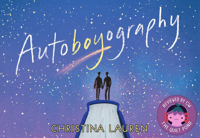 Text: Autoboyography, Christina Lauren. Image depicts the silhouettes of two boys, holding hands, standing on the spine of a book; the background is blue and filled with stars.