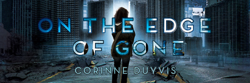 Text: On the Edge of Gone, Corinne Duyvis.