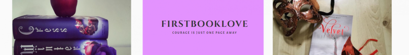 Text that says 'firstbooklove; courage is just one page away'