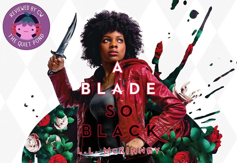 Text: A Blade So Black, L.L. McKinney. Image: A Black teen with natural hair, holding a dagger in both hands, wearing a red jacket.