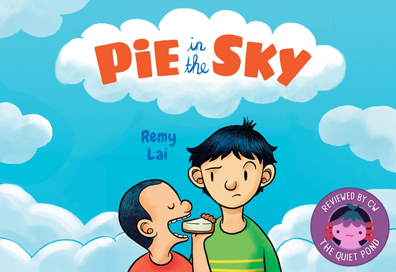 Text: pie in the sky by remy lai. image: a shorter asian boy with a short buzzcut holds a pie to his mouth, about to eat it. a taller boy with longer hair, looks at him at the corner of his eye.