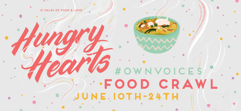 Text: Hungry Hearts, 13 Tales of Food & Love. #OwnVoices Food Crawl. June 10th - 24th. Image: An illustration of a bowl with noodle soup in it.