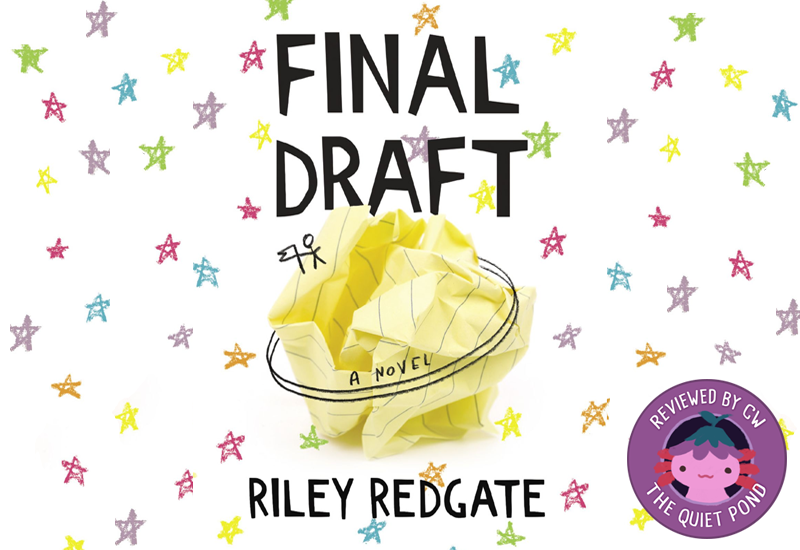 Text: Final Draft, a novel. Riley Redgate.