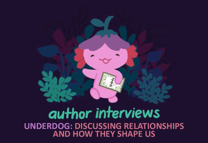 Text: Author Interview, Underdog: Discussing Relationships and how they shape us. Image: Xiaolong the pink axolotl, holding a copy of UNDERDOG edited by Tobias Madden, walking towards you and waving.