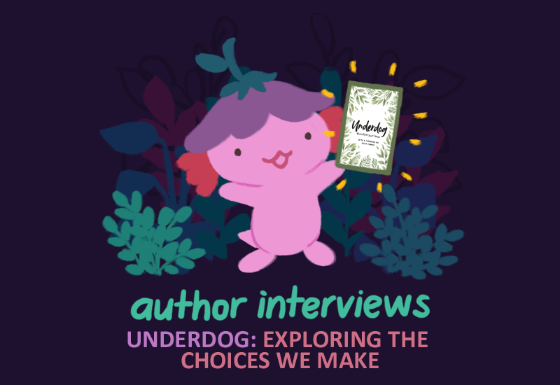 Text: Author Interviews, Underdog: Exploring the Choices we make. Image: an illustration of xiaolong, her arms raised above her, holding a physical book copy of UNDERDOG.