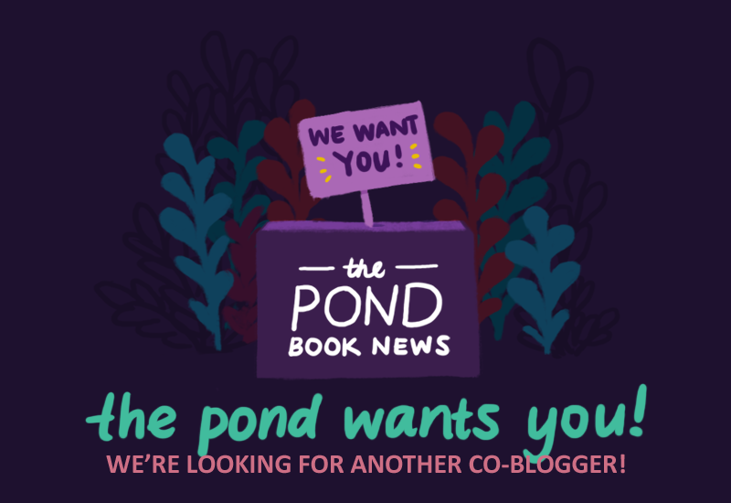 The Pond Wants You: We're looking for another co-blogger.