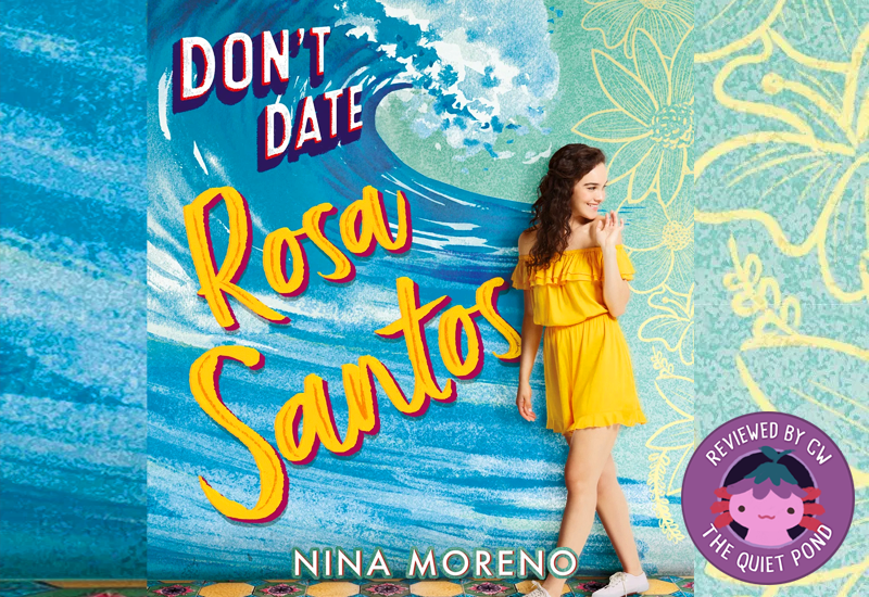 Don't Date Rosa Santos, Nina Moreno