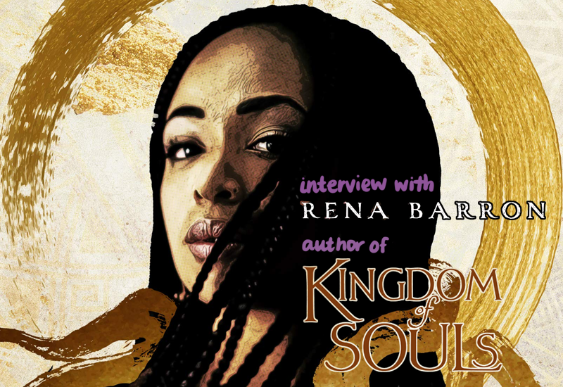 interview with rena barron, author of kingdom of souls