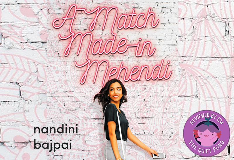 A Match Made in Mehendi by Nandini Bajpai.