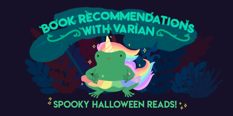 Book recommendations with varian: spooky halloween reads. illustration of varian wearing a unicorn costume.