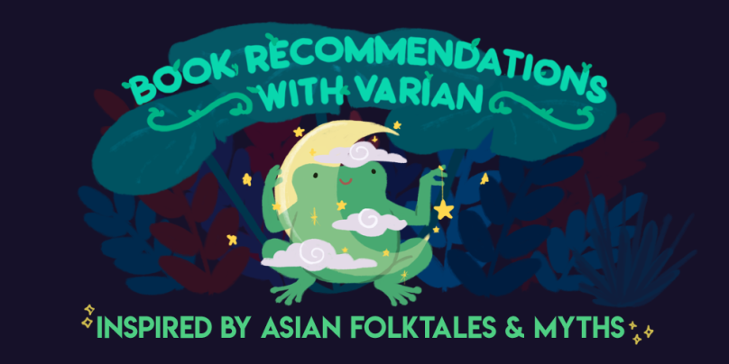 Book Recommendations with Varian: Inspired by Asian Folktales and Myths. Illustration of Varian the toad, wearing a moon costume with clouds and stars around them.