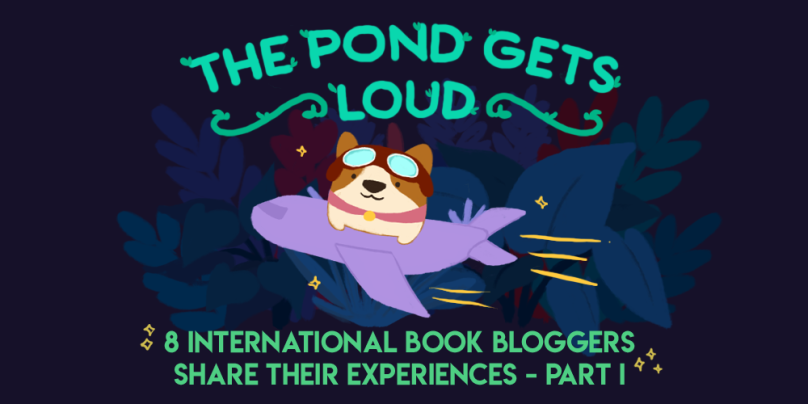 The Pond Gets Loud: 8 International Book Bloggers Share Their Experiences - Part I. Illustration of Bao the corgi on a plane, flying away.