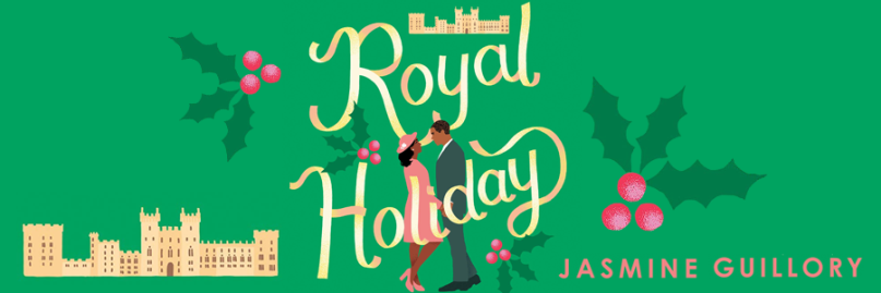 Royal Holiday by Jasmine Guillory.