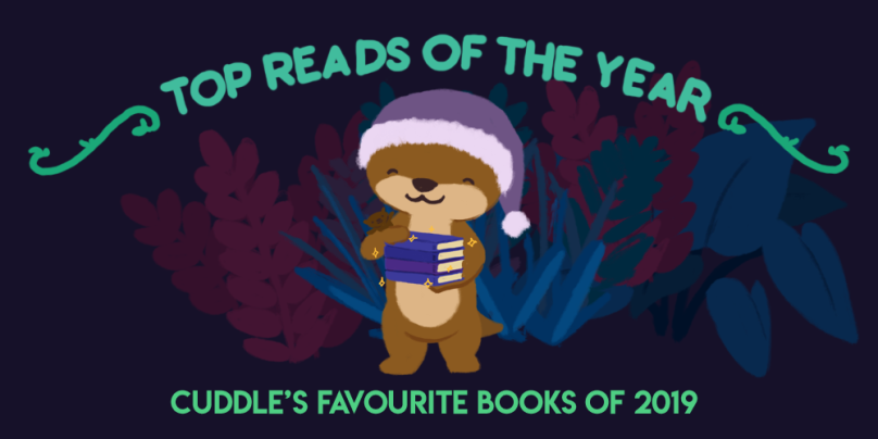 Top Reads of the Year: Cuddle's Favourite Books of 2019. Illustration: Cuddle the otter, wearing a pajama hat, holding a stack of sparkling books with Party the stuffed otter in her arm.