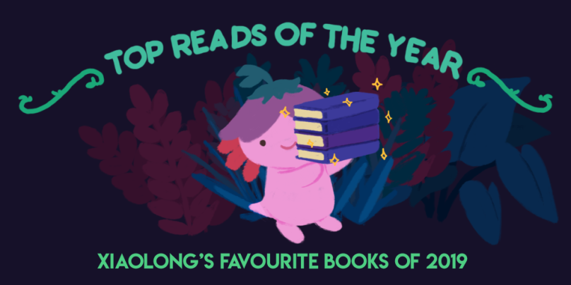 Top Reads of the Year: Xiaolong's favourite books of 2019