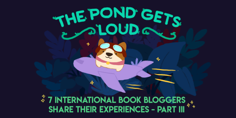The Pond Gets Loud: 8 International Book Bloggers Share Their Experiences - Part III. Illustration of Bao the corgi on a plane, flying away.