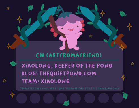 "Pondathon Character Card. Text reads, ""CW (art from a friend), xiaolong keeper of the pond, blog: thequietpond.com, team: xiaolong'."