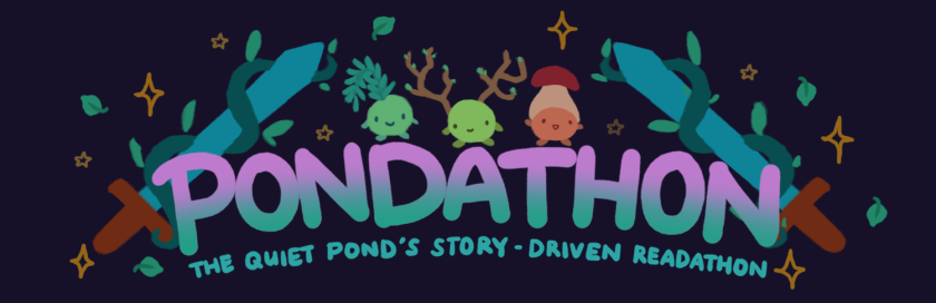 Pondathon: The Quiet Pond's story-driven readathon. Image: Two swords with vines wrapped around it frame the words 'Pondathon', with three little forest sprites sitting on top. One forest sprite has a leaf on its head, the middle has twigs for horns, and the right has a mushroom on its head.