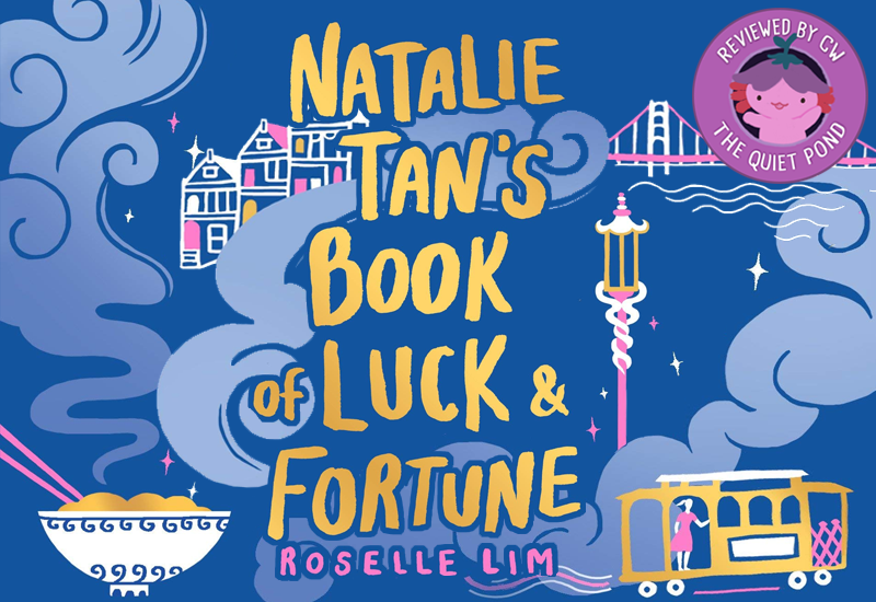 book review natalie tan book luck fortune the quiet pond