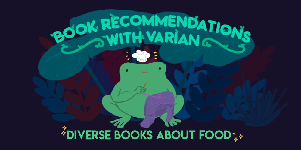 Book Recommendations with Varian: Diverse Books with Food. Varian the toad is sitting down, sewing a purple jumper, with a smile on their face with a chefs hat floating atop their head.