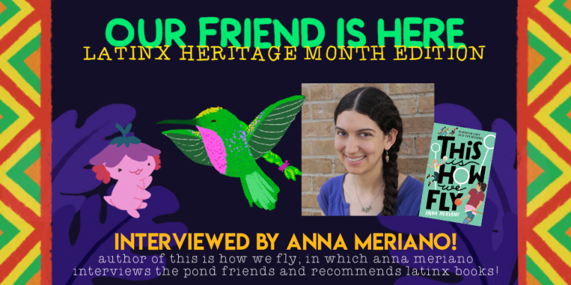 latinx heritage month the quiet pond anna meriano this is how we fly