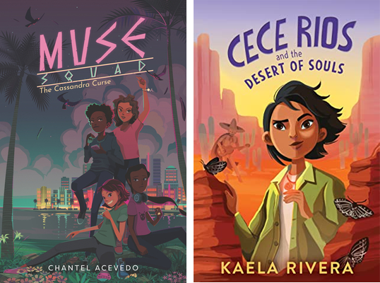 Left: Muse Squad: The Cassandra Curse by Chantel Acevedo. Right: Want to Read Rate this book 1 of 5 stars2 of 5 stars3 of 5 stars4 of 5 stars5 of 5 stars Cece Rios and the Desert of Souls by Kaela Rivera