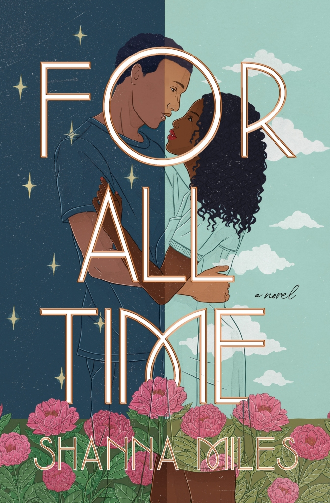 For All Time by Shanna Miles. The book cover depicts a Black boy teen, cloaked in darkness and starlight, embracing a Black teen girl closely, standing in the light and clouds. The text 'For All Time' frame the two.
