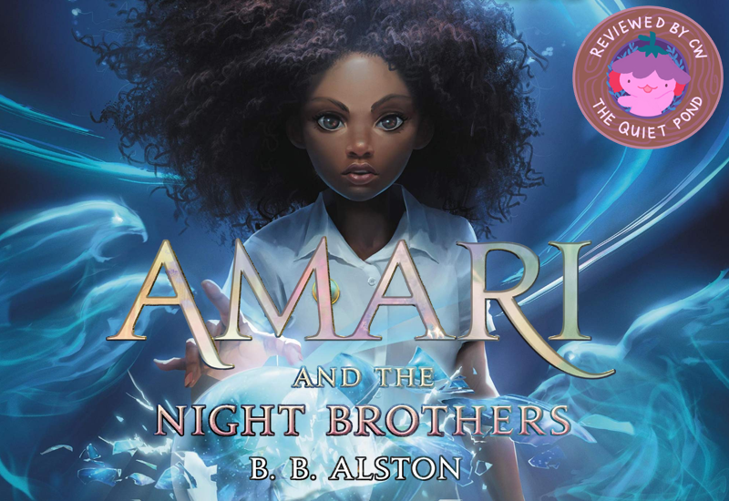 Amari and the Night Brothers by B.B. Alston.