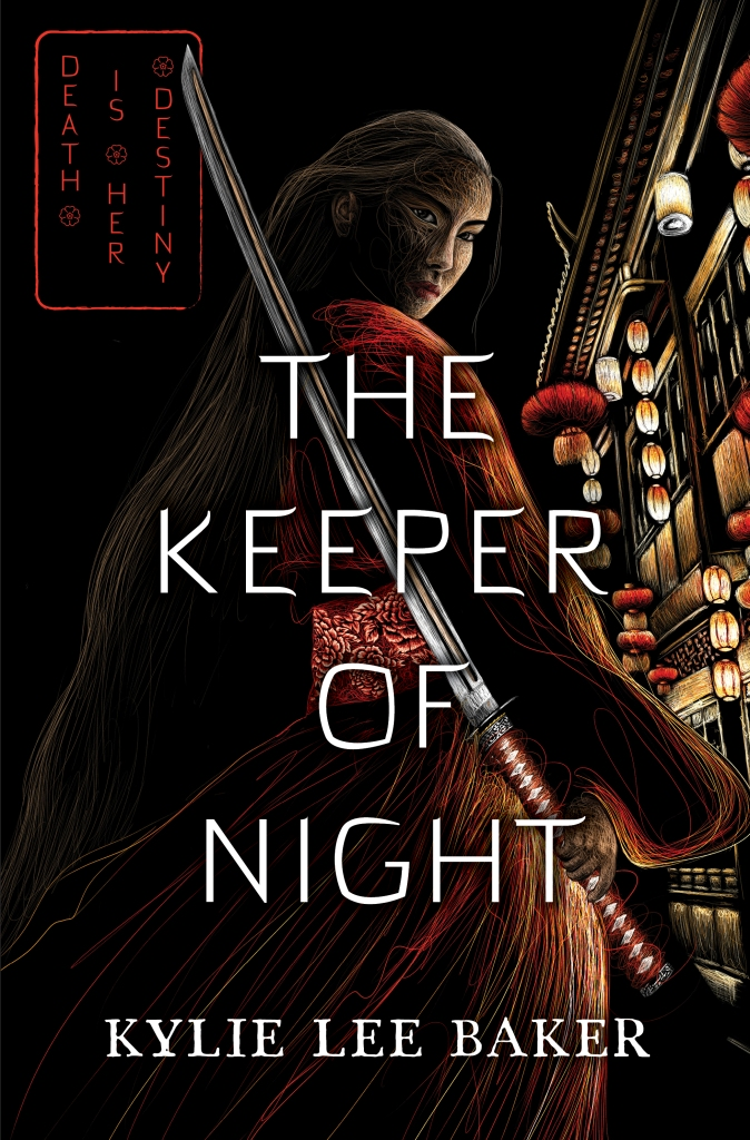 The Keeper of Night by Kylie Lee Baker. The image in the cover depicts a woman with long flowing dark hair holding a katana, with red robes flowing behind her as she looks over her shoulder. Her face is illuminated by