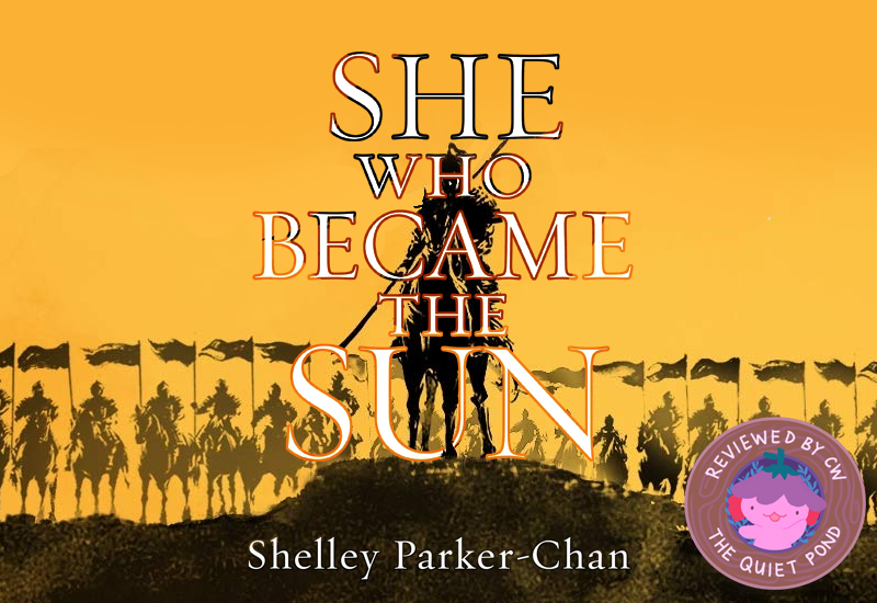 She Who Became the Sun by Shelley Parker-