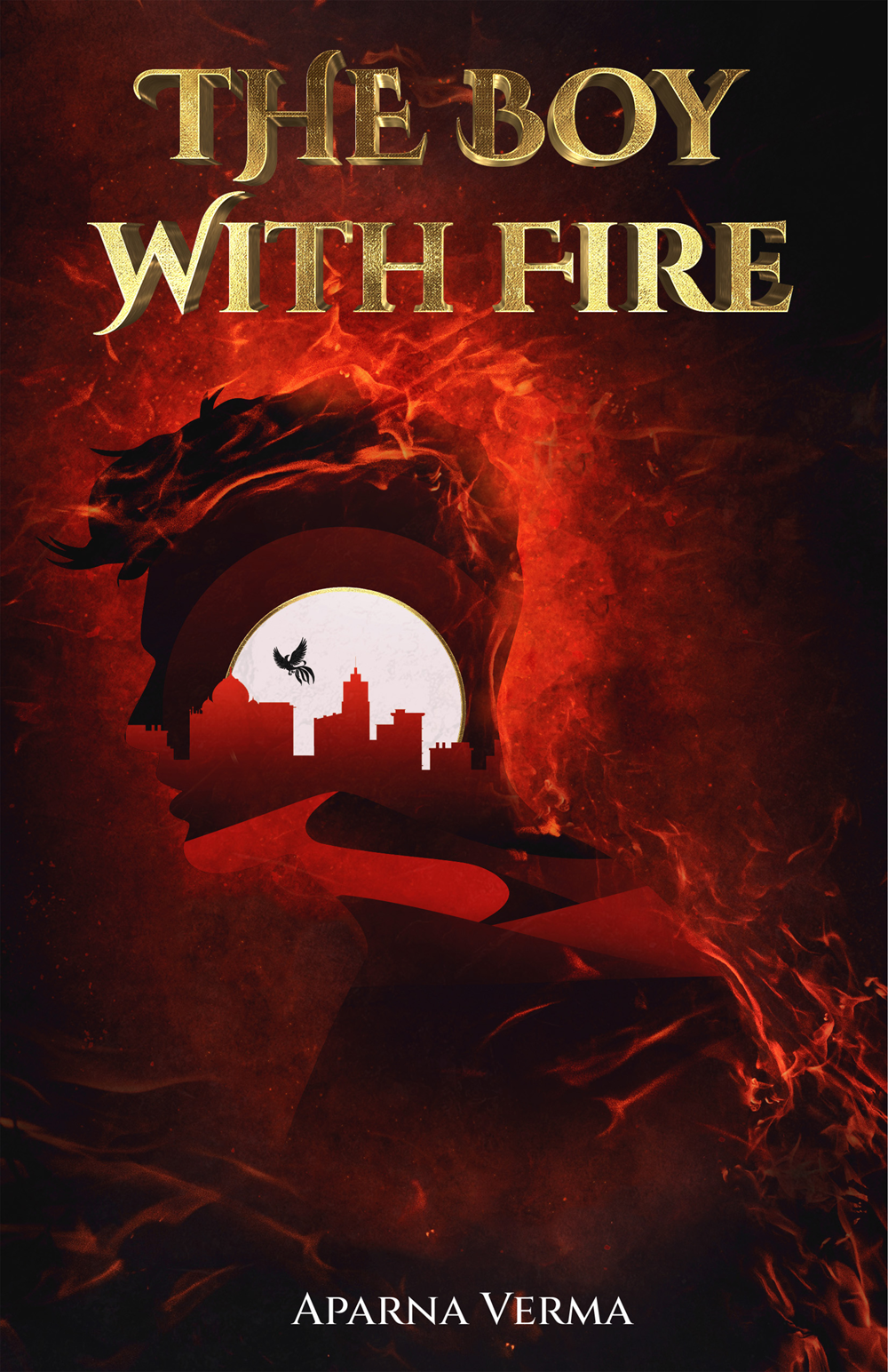 The final book cover for The Boy With Fire by Aparna Verma. The book cover depicts the silhouette of a man in flames; in the silhouette are desert dunes,