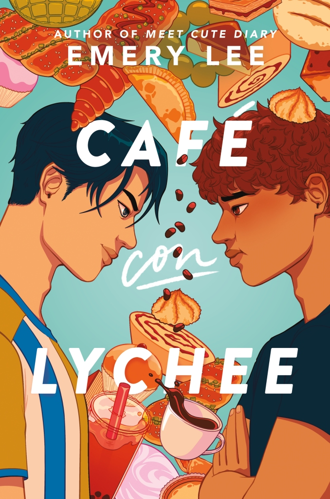 An illustrated book cover of Cafe Con Lychee. The cover depicts an Asian boy on the left with dark hair from a profile angle, looking across the book cover at a Puerto Rican boy, who has his arms crossed. Both have determined expressions. Illustrations of baked goods and drinks, including boba and tea, fall from the top of the book cover and between the two boys.